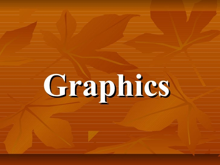 Lecture on graphics