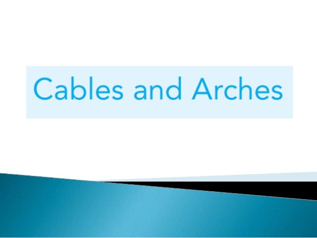 THEORY 1 : Lecture notes in arches & cables structures