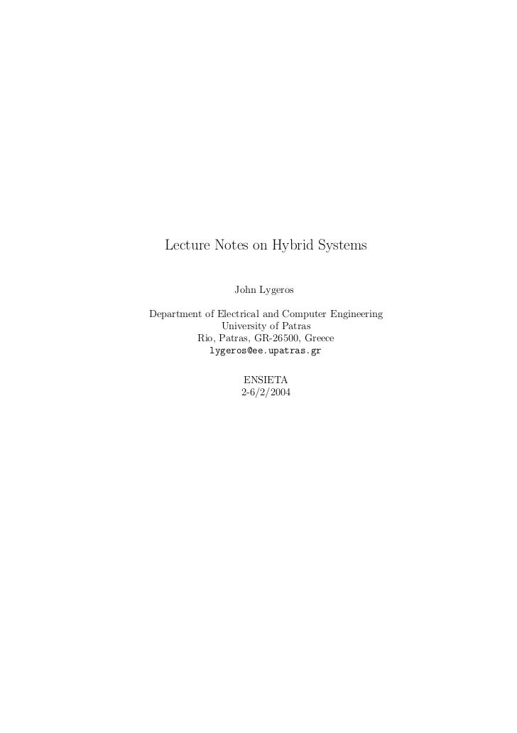 Lecture Notes on Hybrid Systems                 John LygerosDepartment of Electrical and Computer Engineering             ...