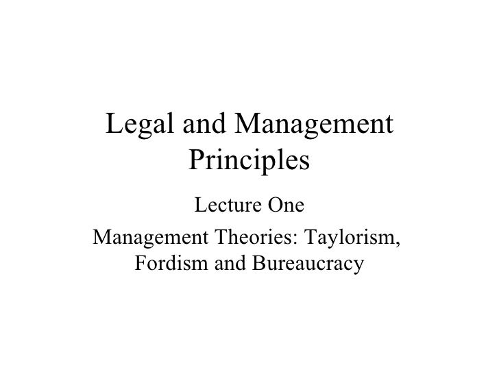 Management Theories: Taylorism,  Fordism and Bureaucracy Management School of MMCP