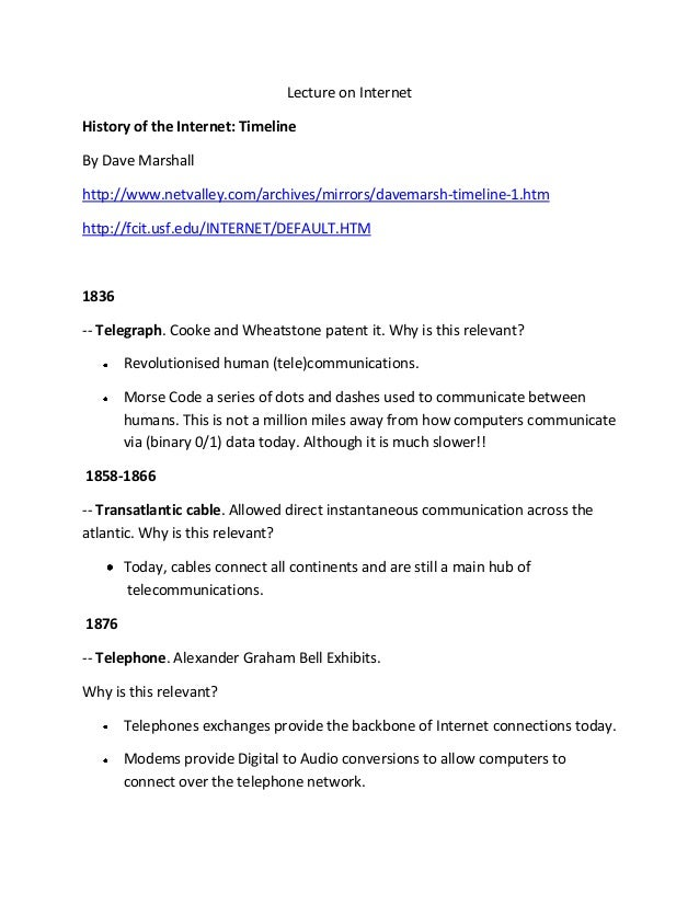 Lecture on Internet History of the Internet: Timeline By Dave Marshall http://www.netvalley.com/archives/mirrors/davemarsh...
