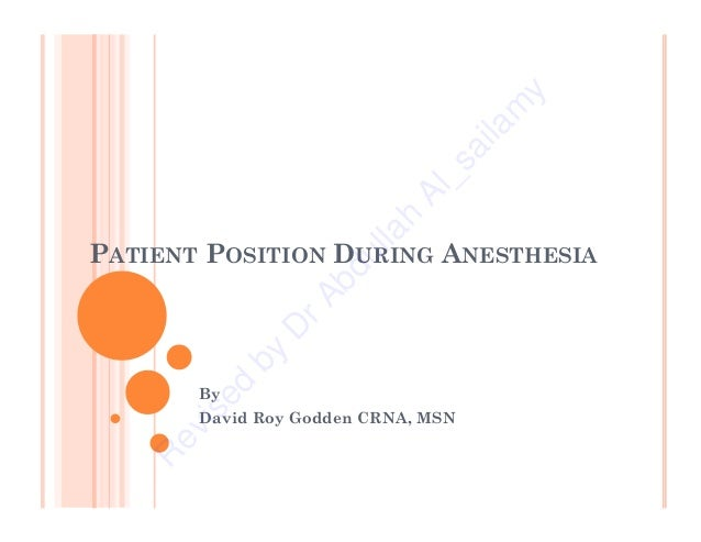 Lecture on patient position during anesthesia 2011