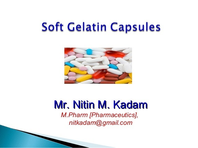 Mr. Nitin M. KadamMr. Nitin M. Kadam M.Pharm [Pharmaceutics], nitkadam@gmail.com