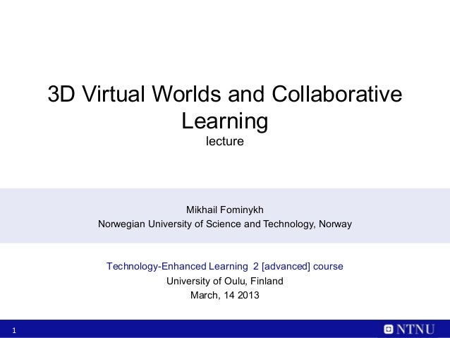 3D Virtual Worlds and Collaborative                 Learning                               lecture                        ...