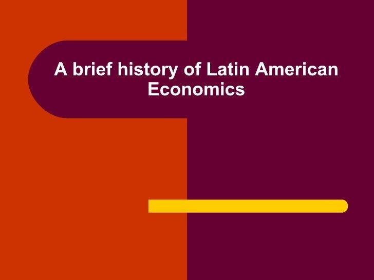A brief history of Latin American Economics