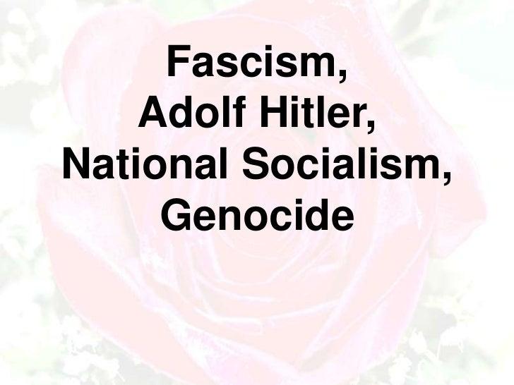 Fascism, Adolf Hitler, National Socialism and the Holocaust