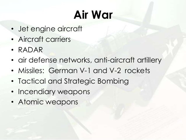 technology of warfare ww2 essay In the war between countries, technology has played a huge part in the outcome this is especially evident during the time of world war ii technology in warfare consisted of weapons, vehicles, aircrafts, and chemical reactants.