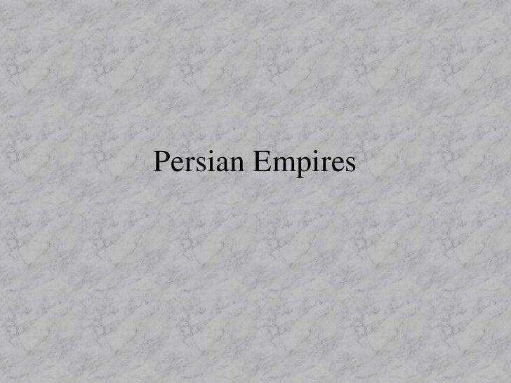 Persian Empires