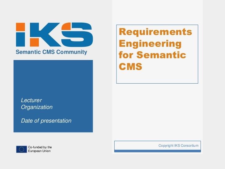 Requirements                             EngineeringSemantic CMS Community                             for Semantic       ...