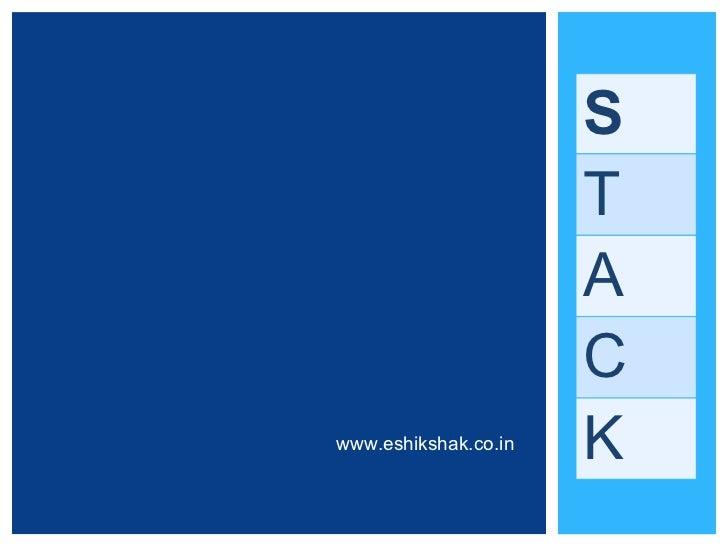 S                      T                      A                      Cwww.eshikshak.co.in   K