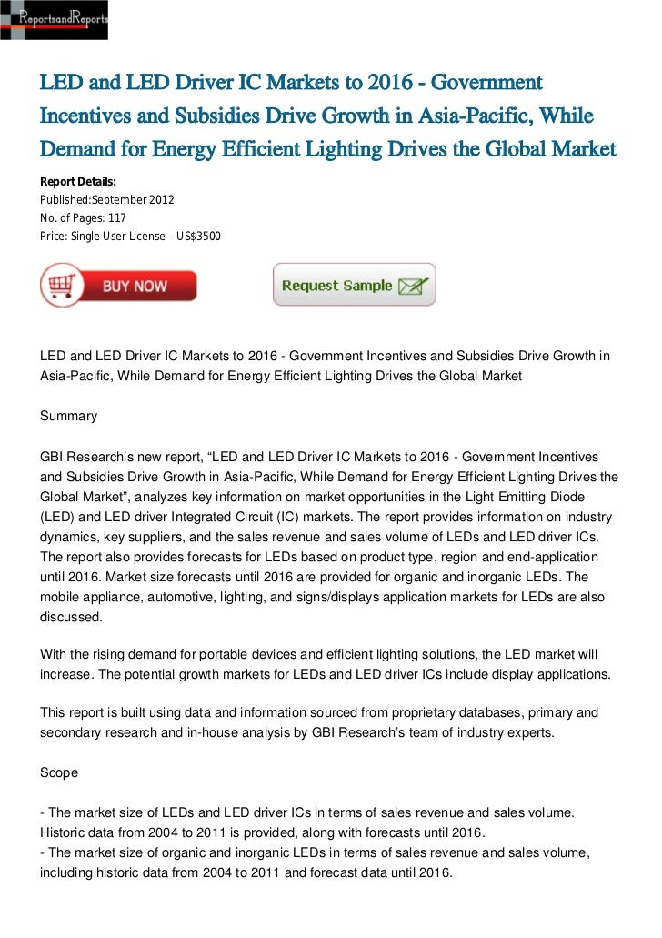 LED and LED Driver IC Markets to 2016 - GovernmentIncentives and Subsidies Drive Growth in Asia-Pacific, WhileDemand for E...
