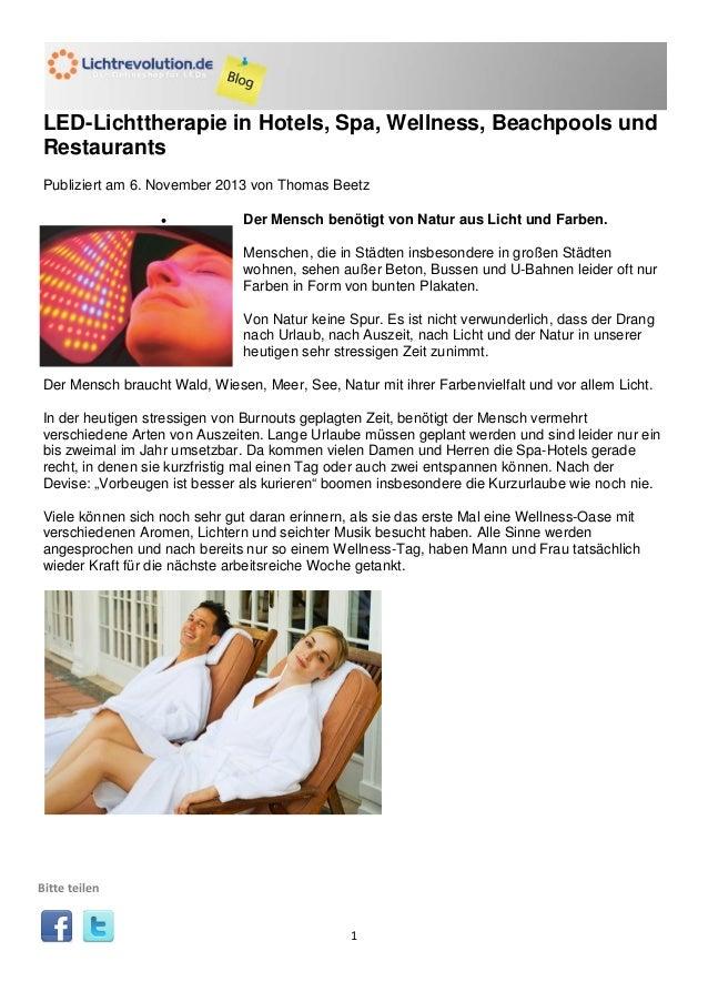 LED-Lichttherapie in Hotels, Spa, Wellness, Beachpools und Restaurants Publiziert am 6. November 2013 von Thomas Beetz •  ...