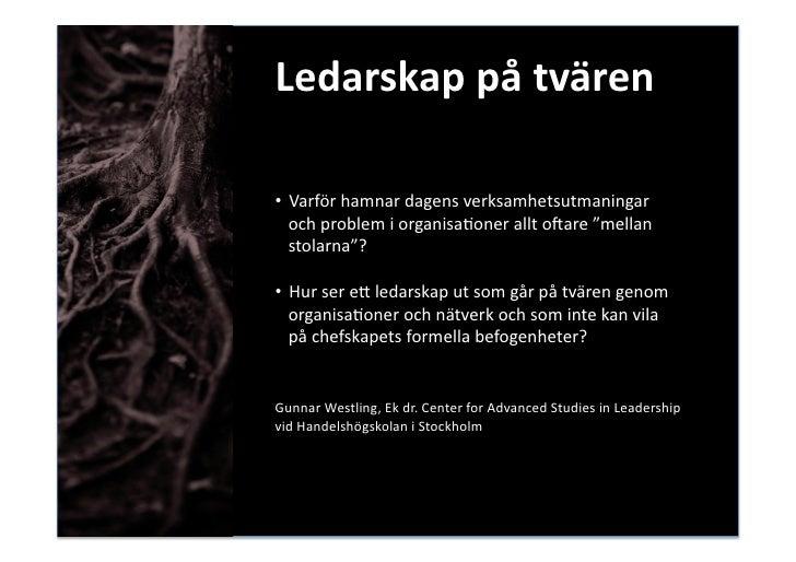 """Ledarskappåtvären  • Varförhamnardagensverksamhetsutmaningar    ochproblemiorganisaBoneralltoCare""""mellan   ..."""
