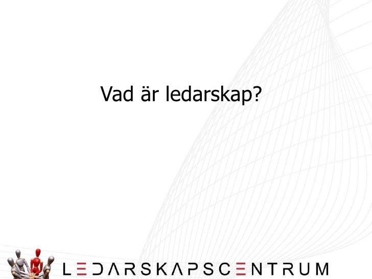 Ledarskapsteorier Vt08