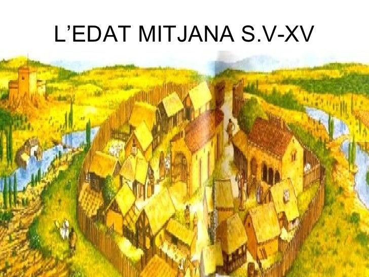 L'edat mitjana