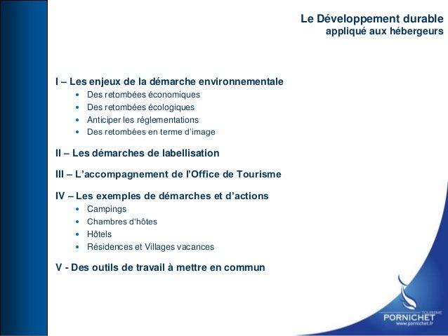 I – Les enjeux de la démarche environnementale  Des retombées économiques  Des retombées écologiques  Anticiper les rég...
