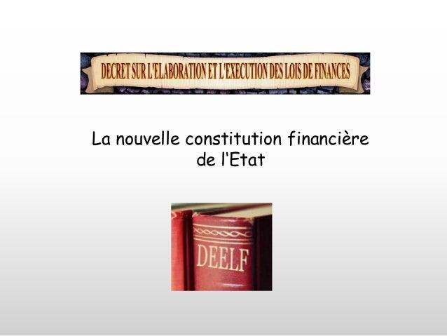 La nouvelle constitution financière de l'Etat