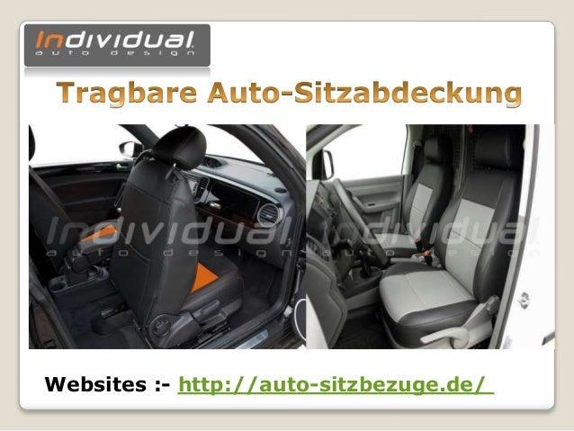 Websites :- http://auto-sitzbezuge.de/