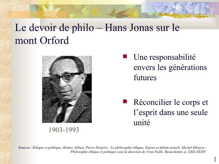 Le devoir de philo – Hans Jonas sur le mont  Orford <ul><li>Une responsabilité envers les générations futures </li></ul><u...