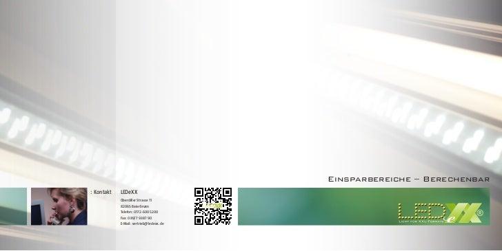 Einsparbereiche – Berechenbar: Kontakt   LEDeXX            Oberdiller Strasse 11            82065 Baierbrunn             ®...