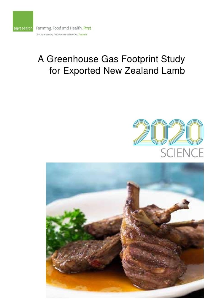 A Greenhouse Gas Footprint Study   for Exported New Zealand Lamb