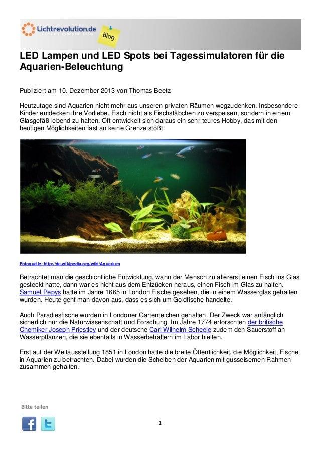 LED Lampen und LED Spots bei Tagessimulatoren für die Aquarien-Beleuchtung Publiziert am 10. Dezember 2013 von Thomas Beet...