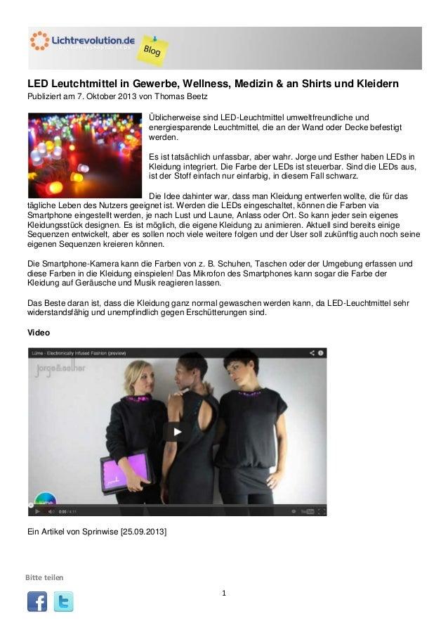 LED Leutchtmittel in Gewerbe, Wellness, Medizin & an Shirts und Kleidern Publiziert am 7. Oktober 2013 von Thomas Beetz Üb...