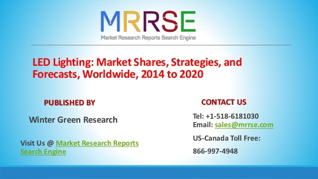 Worldwide LED Lighting Market Growth Drivers and Upcoming ...