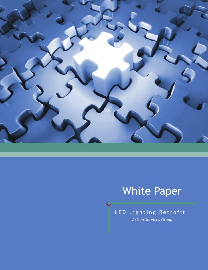 Led Lighting Retrofit White Paper