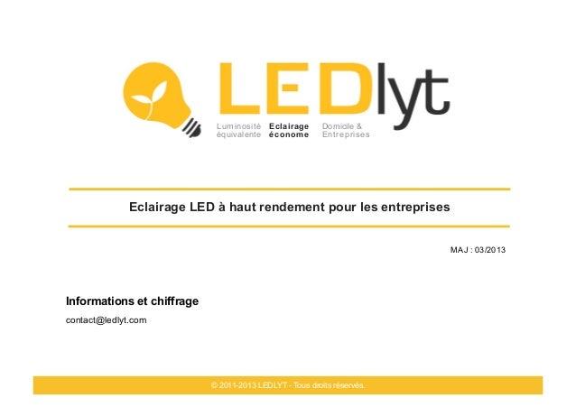 Luminosité Eclairage         Domicile &                             équivalente économe          Entreprises              ...