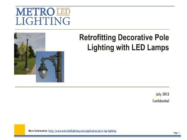 Led retrofitting of decorative pole lighting guide july 2013
