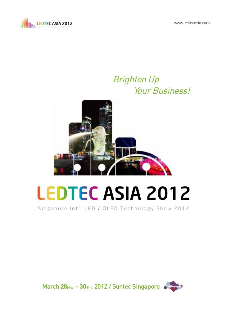www.ledtecasia.com                            Brighten Up                                 Your Business!March 28(Wed) - 30...