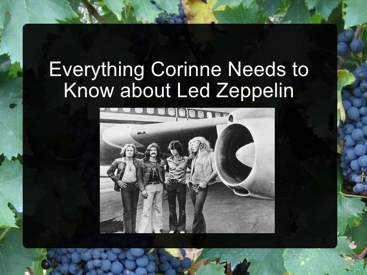 Everything Corinne Needs to Know about Led Zeppelin