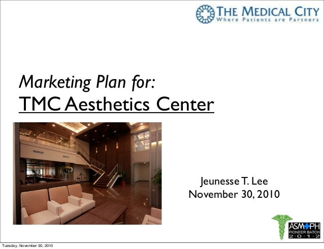 TMC Aesthetics  Marketing  Plan