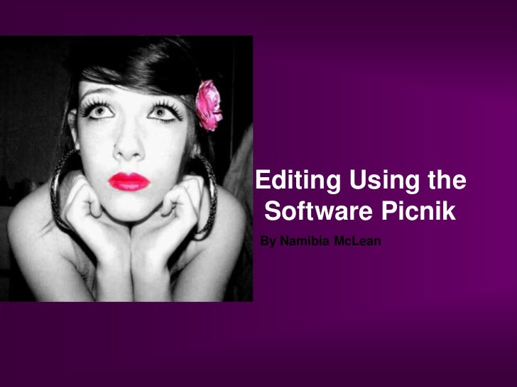 Editing Using the Software Picnik