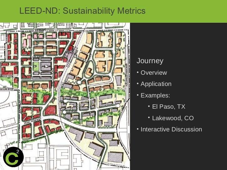 LEED-ND: Sustainability Metrics                            Journey                            • Overview                  ...