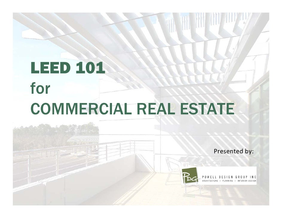 Leed 101 For Commercial Real Estate