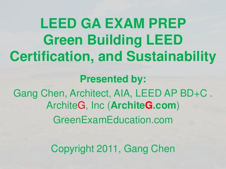 LEED GA Exam Prep, Green Building LEED Certification, and Sustainability