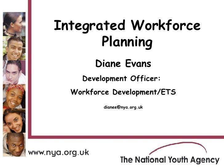 Leeds   Workshop 3   Integrated Workforce Planning   Diane Evans