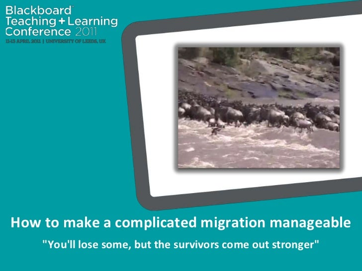 """How to make a complicated migration manageable<br />""""You'll lose some, but the survivors come out stronger""""<br />"""