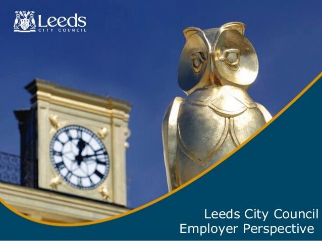 Leeds City Council Employer Perspective