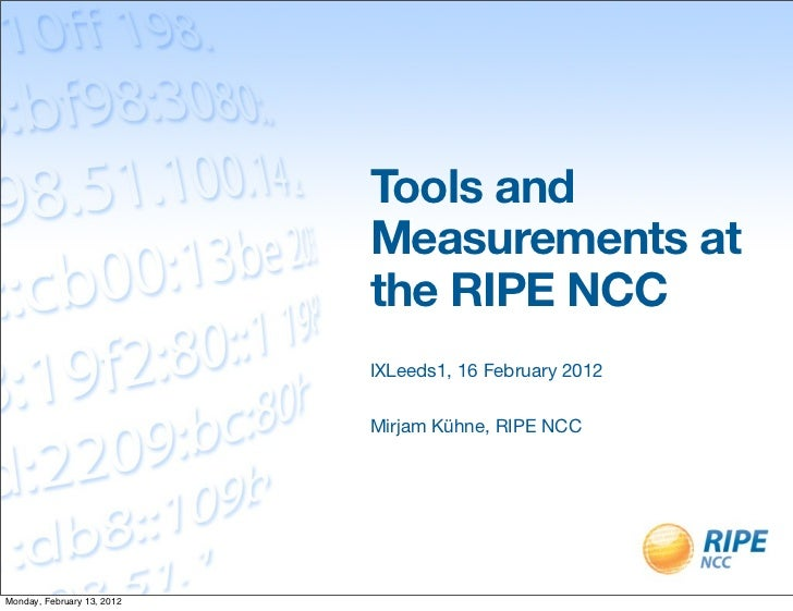 Tools and                            Measurements at                            the RIPE NCC                            IX...