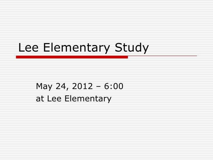 Lee Elementary Traffic Study