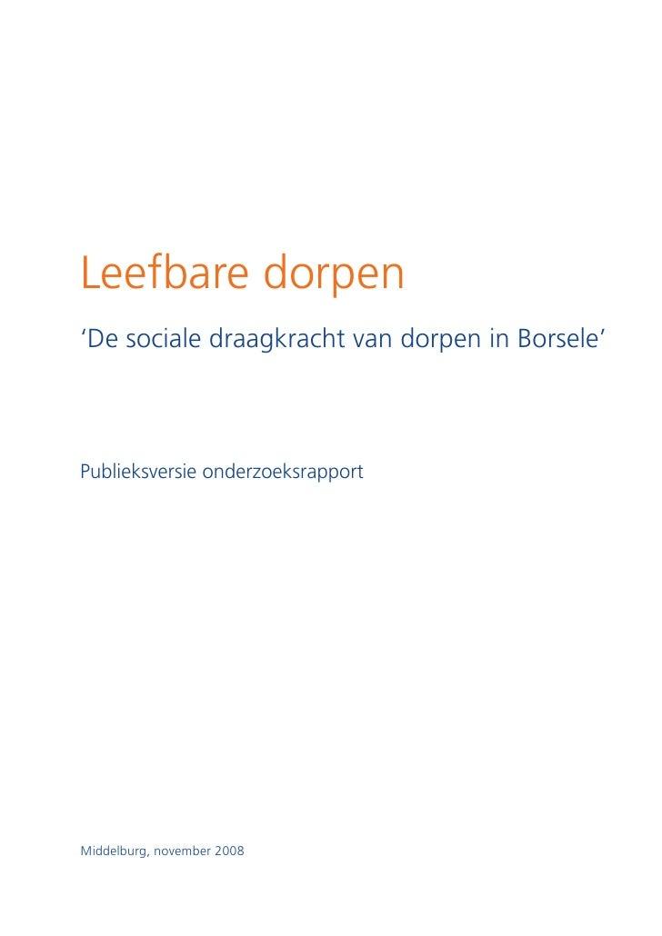 Leefbare dorpen 'De sociale draagkracht van dorpen in Borsele'    Publieksversie onderzoeksrapport     Middelburg, novembe...