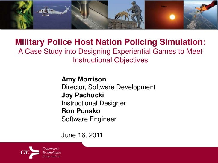 Military Police Host Nation Policing Simulation: A Case Study into Designing Experiential Games to Meet Instructional Objectives