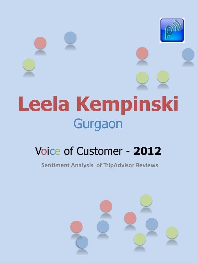 Leela Kempinski             Gurgaon Voice of Customer - 2012  Sentiment Analysis of TripAdvisor Reviews