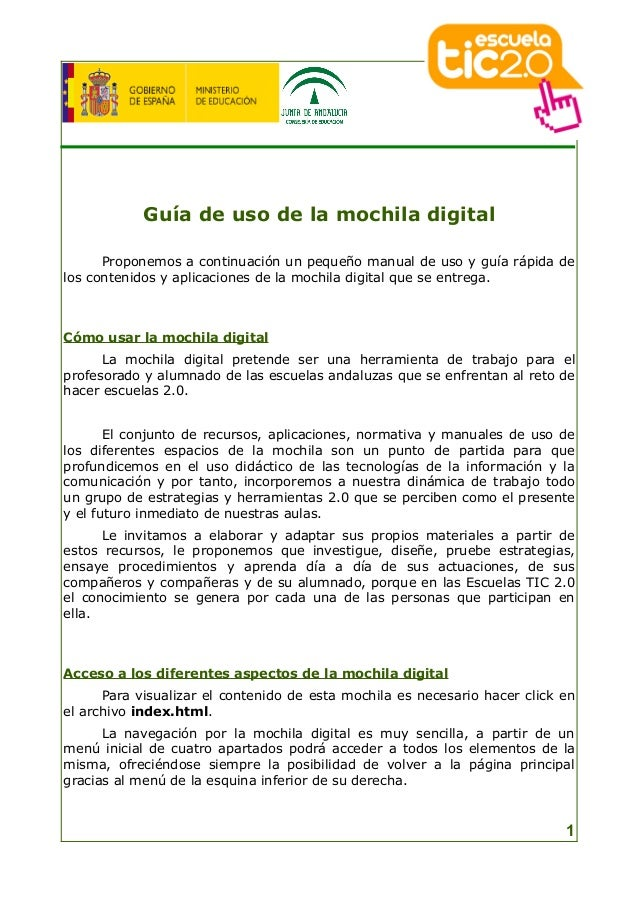 Guía de uso de la mochila digital Proponemos a continuación un pequeño manual de uso y guía rápida de los contenidos y apl...