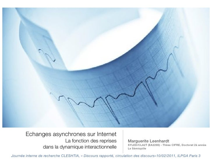 Echanges asynchrones sur Internet                            La fonction des reprises               Marguerite Leenhardt  ...