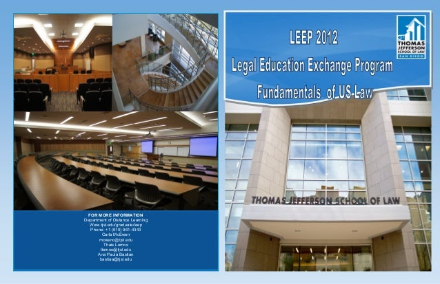 FOR MORE INFORMATIONDepartment of Distance Learning  Www.tjsl.edu/graduate/leep  Phone: +1 (619) 961-4343        Carla McE...
