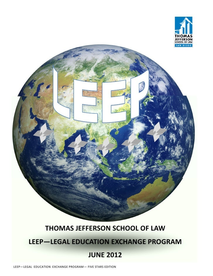 THOMAS JEFFERSON SCHOOL OF LAW        LEEP—LEGAL EDUCATION EXCHANGE PROGRAM                                         JUNE 2...